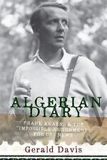 """Algerian Diary: Frank Kearns and the """"Impossible Assignment"""" for CBS N-ExLibrary"""