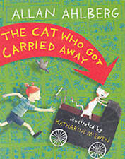 The Cat Who Got Carried Away, Allan Ahlberg, New Book