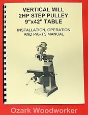 "9"" x 42"" Milling Machine Part & Operator's Manual Grizzly,Jet,Enco,Asian 0774"