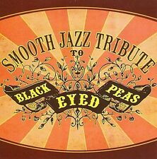 Black Eyed Peas Smooth Jazz Tribute
