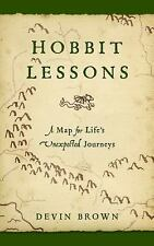Hobbit Lessons: A Map for Life's Unexpected Journeys