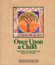NEW - Once Upon a Child: Writing Your Child's Special Story