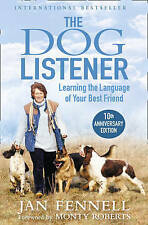 The Dog Listener: Learning the Language of Your Best Friend by Jan Fennell...