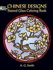 Dover DECORATIVE CHINESE DESIGNS Stained Glass Adult Coloring Book Smith 2006