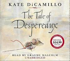 The Tale of Despereaux : Being the Story of a Mouse, a Princess, Some Soup...
