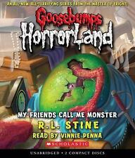 Goosebumps HorrorLand #7: My Friends Call Me Monster - Audio 2009 by  0545111609