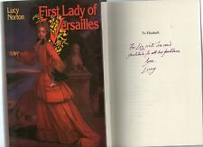 SIGNED LUCY NORTON FIRST LADY OF VERSAILLES FIRST EDITION HARDBACK U/C DJ 1978