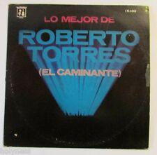 ROBERTO TORRES / LO MEJOR DE ROBERTO TORRES / EL CAMINANTE / LP RECORD / N  MINT