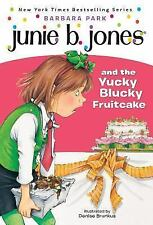 A Stepping Stone Book(TM): Junie B. Jones and the Yucky Blucky Fruitcake No....