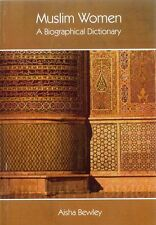 Muslim Women - A Biographical Dictionary
