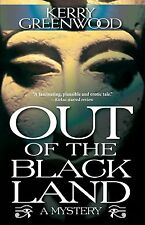 Out of the Black Land Paperback – February 5, 2013 by Kerry Greenwood  (Author)