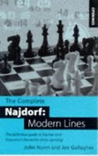 The Complete Najdorf: Modern Lines: The Definitive Guide to Fischer and Kasparov