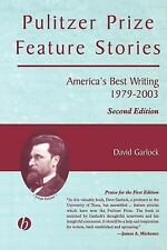 Pulitzer Prize Feature Stories : America's Best Writing, 1979 - 2003 (2003,...