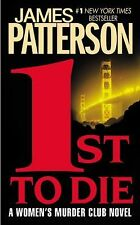 1st to Die: A Novel (Women's Murder Club, No 1), James Patterson, Good Book