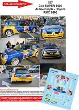 DÉCALS 1/18 réf 527 Renaul Clio SUPER 1600 Jean-Joseph - Boyère Monte Carlo 2003