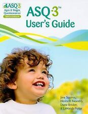 ASQ-3 User's Guide by Jane Squires (2009, Paperback)