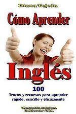 Como Aprender Ingles by Diana Tejeda (2014, Paperback)