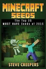 Minecraft Seeds: the Top 25 MUST HAVE Seeds Of 2015 by Steve Creepers (2016,...