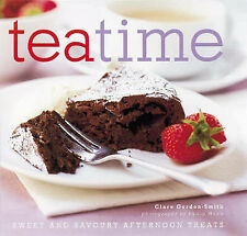 Gordon-Smith, Clare Teatime: Sweet and Savoury Afternoon Treats Very Good Book