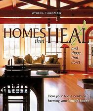 Homes That Heal (and those that don't) : How Your Home Could be Harming Your Fam
