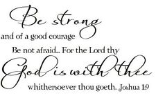 BE STRONG AND OF GOOD COURAGE JOSHUA 1:9 Vinyl Art Wall Decal Lettering Words