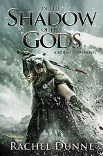 NEW In the Shadow of the Gods: A Bound Gods Novel by Rachel Dunne Paperback Book