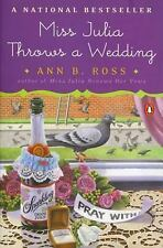 Miss Julia Throws a Wedding by Ann B. Ross (2003, Paperback)