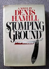1980 STOMPING GROUND Denis Hamill FIRST PRINTING Cops Robbers BROOKLYN New York