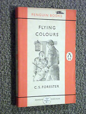 Penguin Books 1113 Flying Colours by C.S.Forester 1956 Rattling Sea Faring Saga
