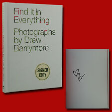 Find It In Everything SIGNED Drew Barrymore