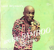 erin records LP : LORD BRYNNER-big big bamboo calypso    (hear)