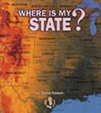 Where Is My State? by Robin Nelson (2005, Hardcover)