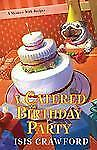 A Catered Birthday Party, ., Crawford, Isis, Very Good, 2009-12-01,