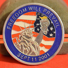 CHALLENGE COIN FREEDOM WILL PREVAIL SEPT 11 2001 WE WILL OVERCOME