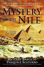 Mystery of the Nile: The Epic Story of the First Descent of the World's Deadlies