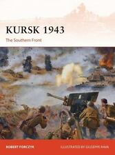 Campaign: Kursk 1943 : The Southern Front by Robert Forczyk (2017, Paperback)
