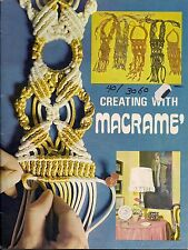 Craft Book:# 9640 Creating With Macrame - Apparel Ideas & Knotting Instructions