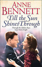 Till the Sun Shines Through, By Anne Bennett,in Used but Acceptable condition