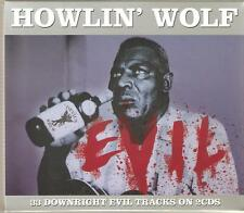 HOWLIN' WOLF EVIL - 33 DOWNRIGHT EVIL TRACKS ON 2 CDS