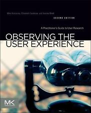 NEW Observing the User Experience by Mike Kuniavsky Paperback Book (English)
