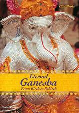 Eternal Ganesha : From Birth to Rebirth-ExLibrary