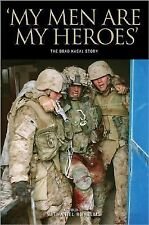 My Men Are My Heroes: The Brad Kasal Story, , Very Good Book