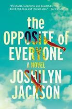 The Opposite of Everyone by Joshilyn Jackson (2016, Hardcover)