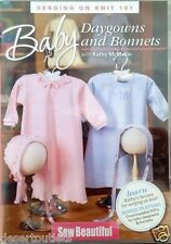 NEW! Baby Daygowns and Bonnets with Kathy McMakin [DVD]