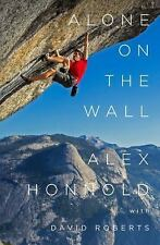 Alone on the Wall by David Roberts and Alex Honnold (2015, Hardcover)