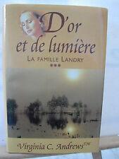 * LIVRE - D'OR ET DE LUMIERE LA FAMILLE LANDRY DE VIRGINIA C. ANDREWS
