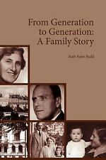 From Generation to Generation: A Family Story by Budd, Ruth Rahn