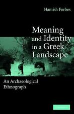 Meaning and Identity in a Greek Landscape: An Archaeological Ethnography, New Bo