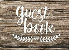 Guest Book: Rustic Chic Guest Book for Weddings & More (150 Lined Pages) New