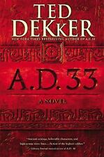 Ad: A. D. 33 2 by Ted Dekker (2015, Hardcover)